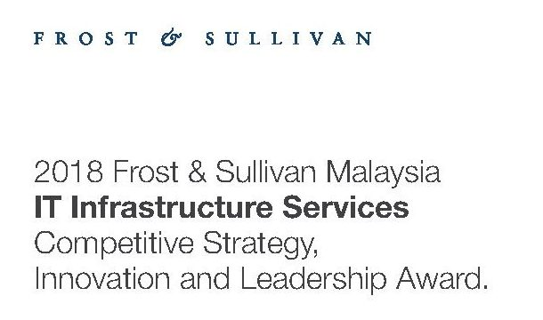 2018 Frost & Sullivan Malaysia IT Infrastructure Services Competitive Strategy, Innovation And Leadership Award